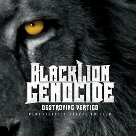 Black Lion Genocide - Destroying Vertigo (Remasterized Deluxe Edition)