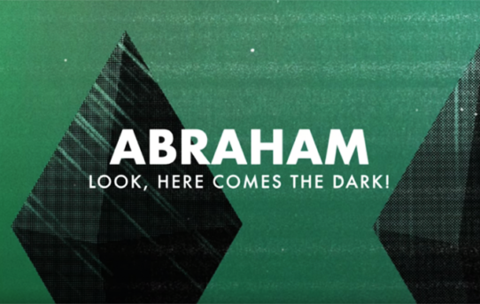 Abraham – Look, Here Comes The Dark!