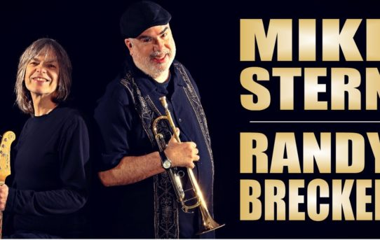 Mike Stern & Randy Brecker Band @ Monument-National, 30.06.018