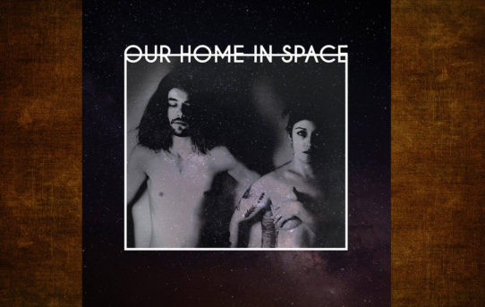 Scène locale — Our Home in Space sort un premier album